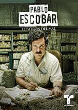 Pablo Escobar: El Patrón del Mal - Poster