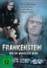 Frankenstein wie er wirklich war