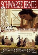Schwarze Ernte - Black Harvest