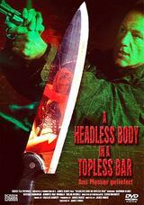 Headless Body in Topless Bar - Ans Messer geliefert - Poster