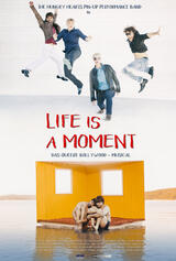 Life Is a Moment - Poster
