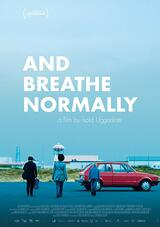 And Breathe Normally - Poster