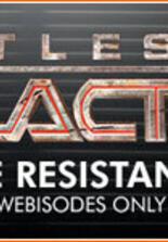 Battlestar Galactica - The Resistance