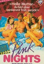Pink Nights - Rosarote Träume