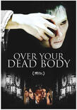 Over your dead body poster us