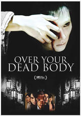 Over Your Dead Body - Poster