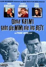 Ohne Krimi geht die Mimi nie ins Bett - Poster