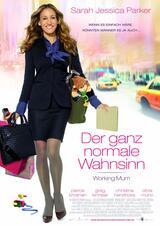 Der ganz normale Wahnsinn - Working Mum - Poster