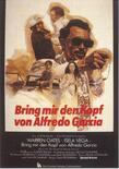 Bring me the head of alfredo garcia 8d37acec