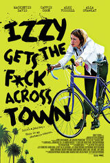 Izzy Gets the F*ck Across Town - Poster