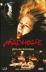 Madhouse - Party des Schreckens - Poster