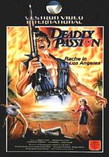 Deadly Passion - Rache in Los Angeles