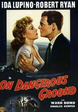 On Dangerous Ground