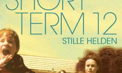 Short Term 12 - Stille Helden - Bild 1
