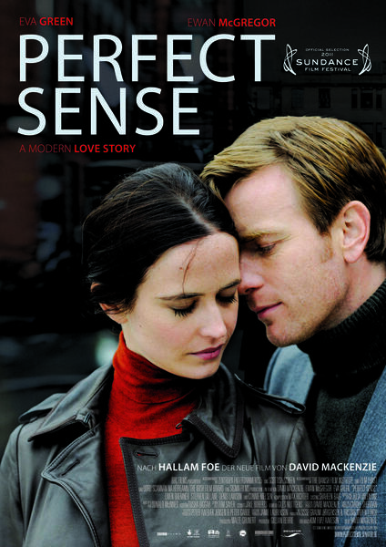 Perfect Sense mit Ewan McGregor und Eva Green