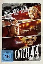 Catch .44 - Der ganz große Coup Poster
