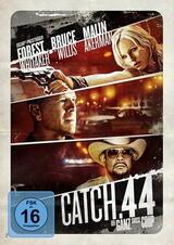 Catch .44 - Der ganz große Coup - Poster