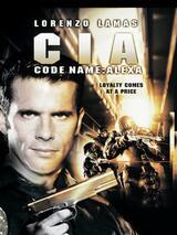C.I.A. Codename: Alexa - Poster