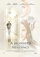 A Beginner's Guide to the Presidency - Poster