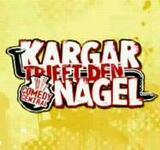 Kargar trifft den Nagel - Poster