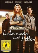 An Uncommon Grace - Liebe zwischen zwei Welten - Poster