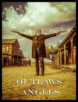 Outlaws and Angels - Poster