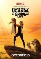 Uganda Be Kidding Me Live - Poster