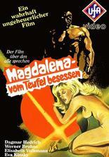 Magdalena - vom Teufel besessen