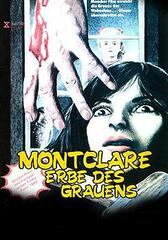 Montclare - Erbe des Grauens