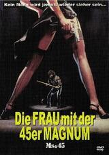 Die Frau mit der 45er Magnum - Poster