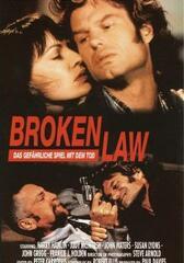 Broken Law - Das gefährliche Spiel mit dem Tod