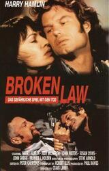 Broken Law - Das gefährliche Spiel mit dem Tod - Poster