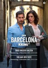 Der Barcelona Krimi: Über Wasser halten - Poster