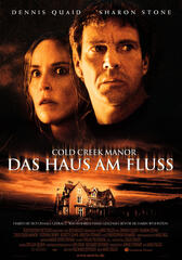 Cold Creek Manor - Das Haus am Fluß