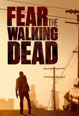 Fear the Walking Dead - Staffel 1 - Poster
