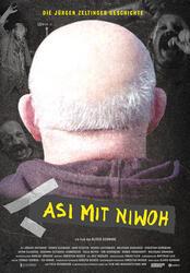 Asi mit Niwoh - Die Jürgen Zeltinger Geschichte Poster