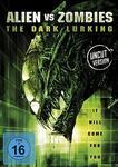 Alien vs Zombies - The Dark Lurking