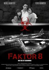 Faktor 8 - Der Tag ist gekommen - Poster