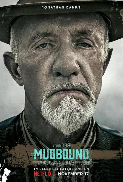 Mudbound mit Jonathan Banks