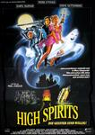 High Spirits - Die Geister sind willig!
