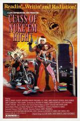 Class of Nuke 'Em High - Die Klasse 1994 - Poster