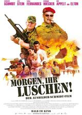 Morgen, ihr Luschen! Der Ausbilder-Schmidt-Film - Poster