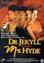 Dr. Jekyll und Ms. Hyde
