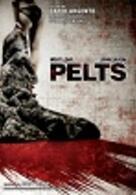 Pelts - Getrieben vom Wahn