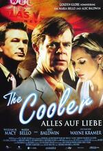 Der Cooler - Alles auf Liebe Poster