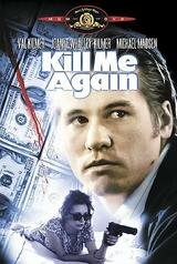 Kill Me Again - Poster