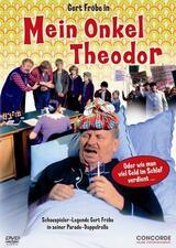 Mein Onkel Theodor oder Wie man viel Geld im Schlaf verdient - Poster