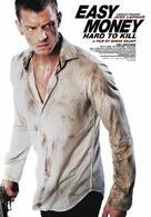 Easy Money II: Hard to Kill