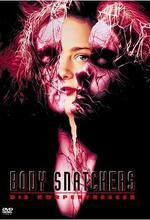 Body Snatchers - Die Körperfresser kommen Poster