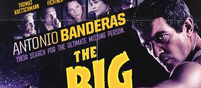 Das Poster von The Big Bang mit Antonio Banderas